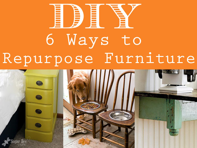 How To Repurpose Furniture 6 creative ways to repurpose furniture