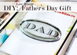 DIY: Last Minute Father's Day Gift