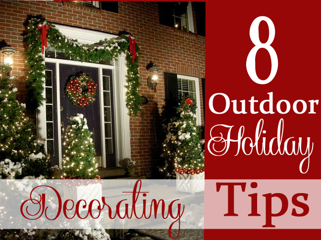 8 tips for outdoor holiday decorating main