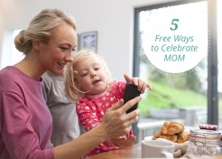 Mother's Day: 5 Free Ways To Show Mom You Care