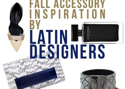 Fall Accessories to Fall Hard for from Latino Designers
