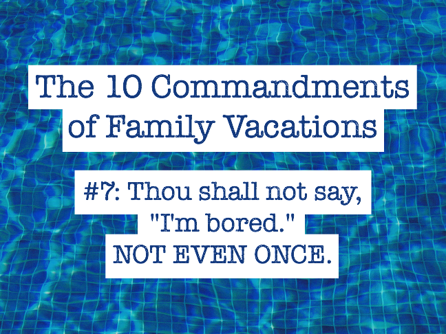 10 Commandments of Family Vacations on Momtastic by Kim Bongiorno