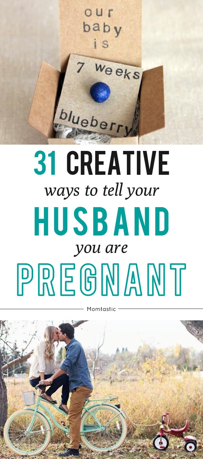 41 Creative Ways to Tell Your Husband You\'re Pregnant