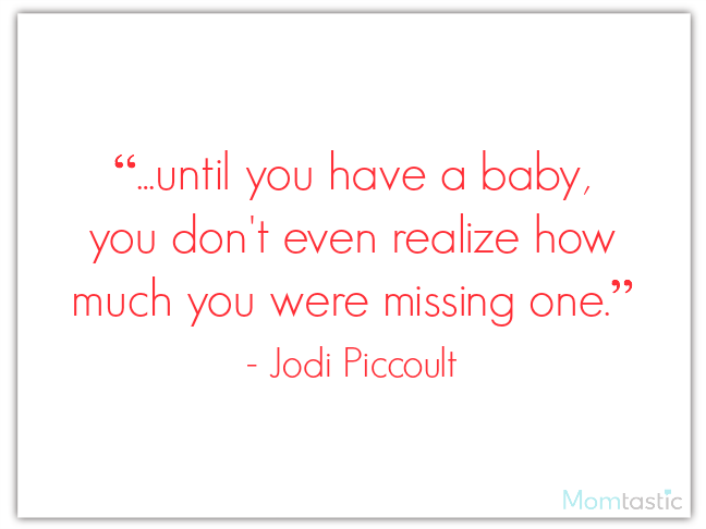 40 best quotes about babies featuring Jodi Piccoult on @ItsMomtastic