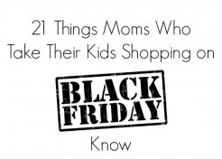 21 Things Moms Who Take Their Kids Shopping on Black Friday Know