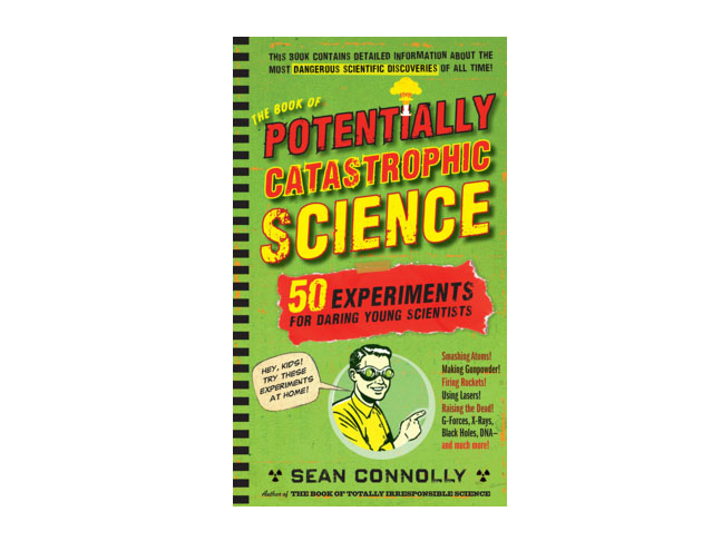 The Book of Potentially Catastrophic Science