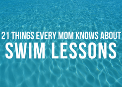 21 Things Every Mom Knows About Swim Lessons