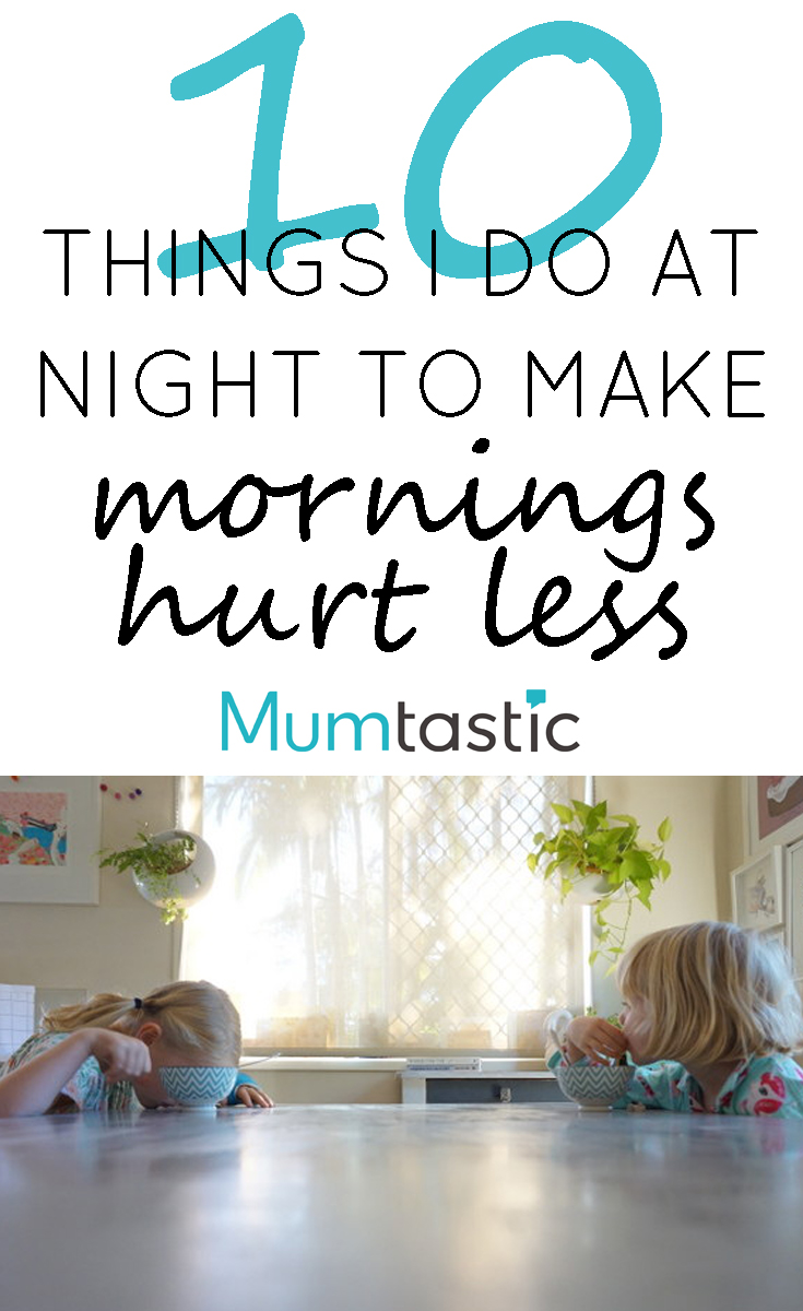 10 Things I Do at Night to Make Mornings Hurt Less
