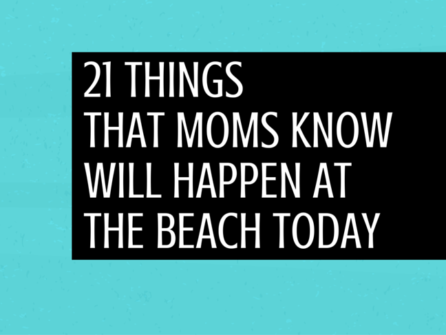 21 Things That Mums Know Will Happen at the Beach Today on @ItsMomtastic by @letmestart