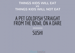 Things Kids Will Eat vs. Things Kids Will Not Eat