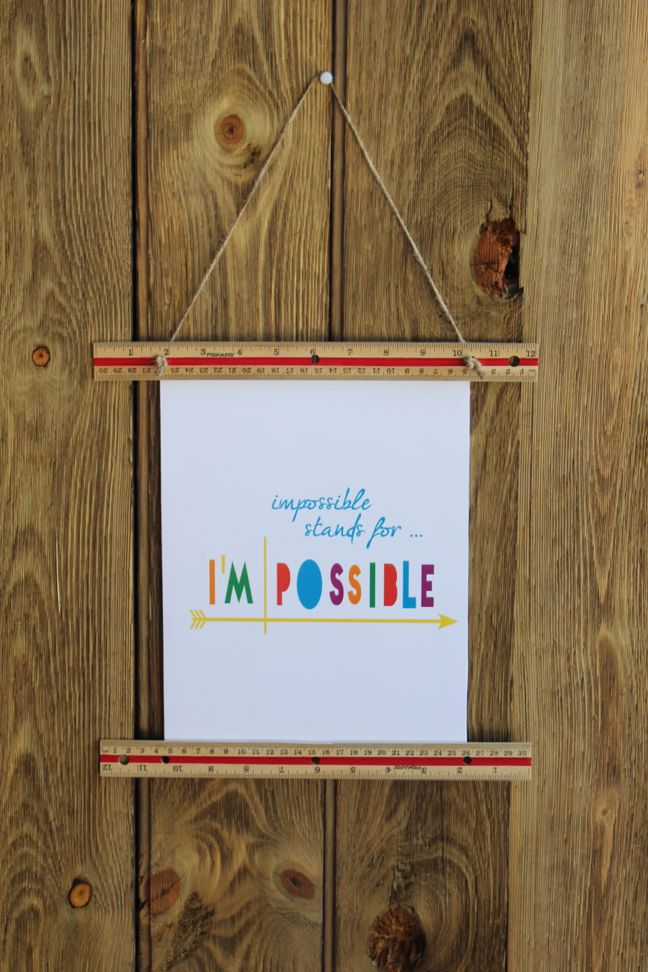 impossible-stands-for-i'm-possible-diy-inspirational-art-ruler-wall-hanging-teacher-gift