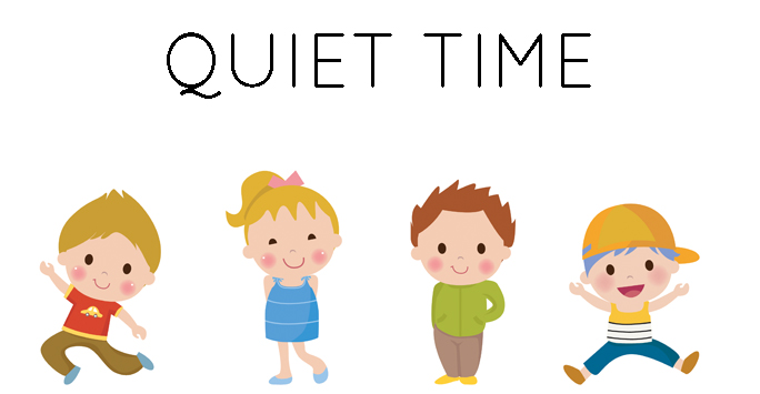 What's on today - Quiet Time