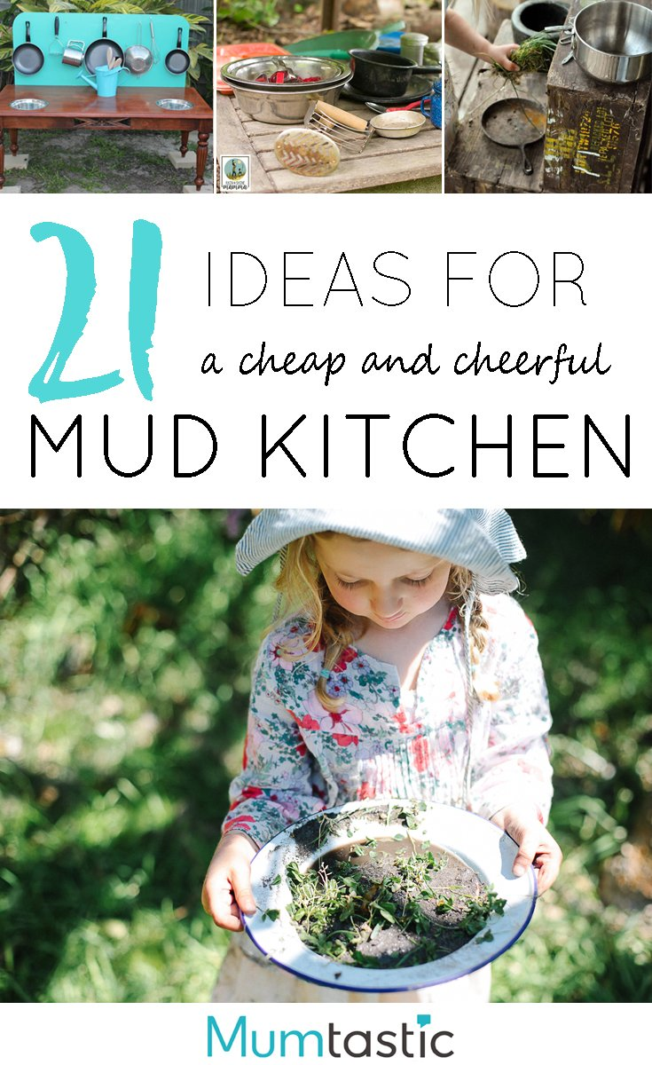 21 Ideas for a Cheap and Cheerful Mud Kitchen