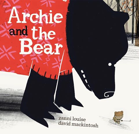 Archie and the Bear - Zanni Louise