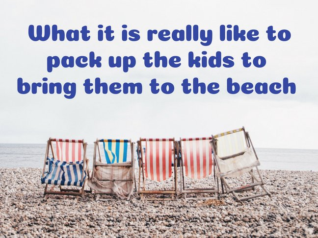 What It Is Really Like to Pack up the Kids to Bring Them to the Beach by @letmestart for @itsMomtastic