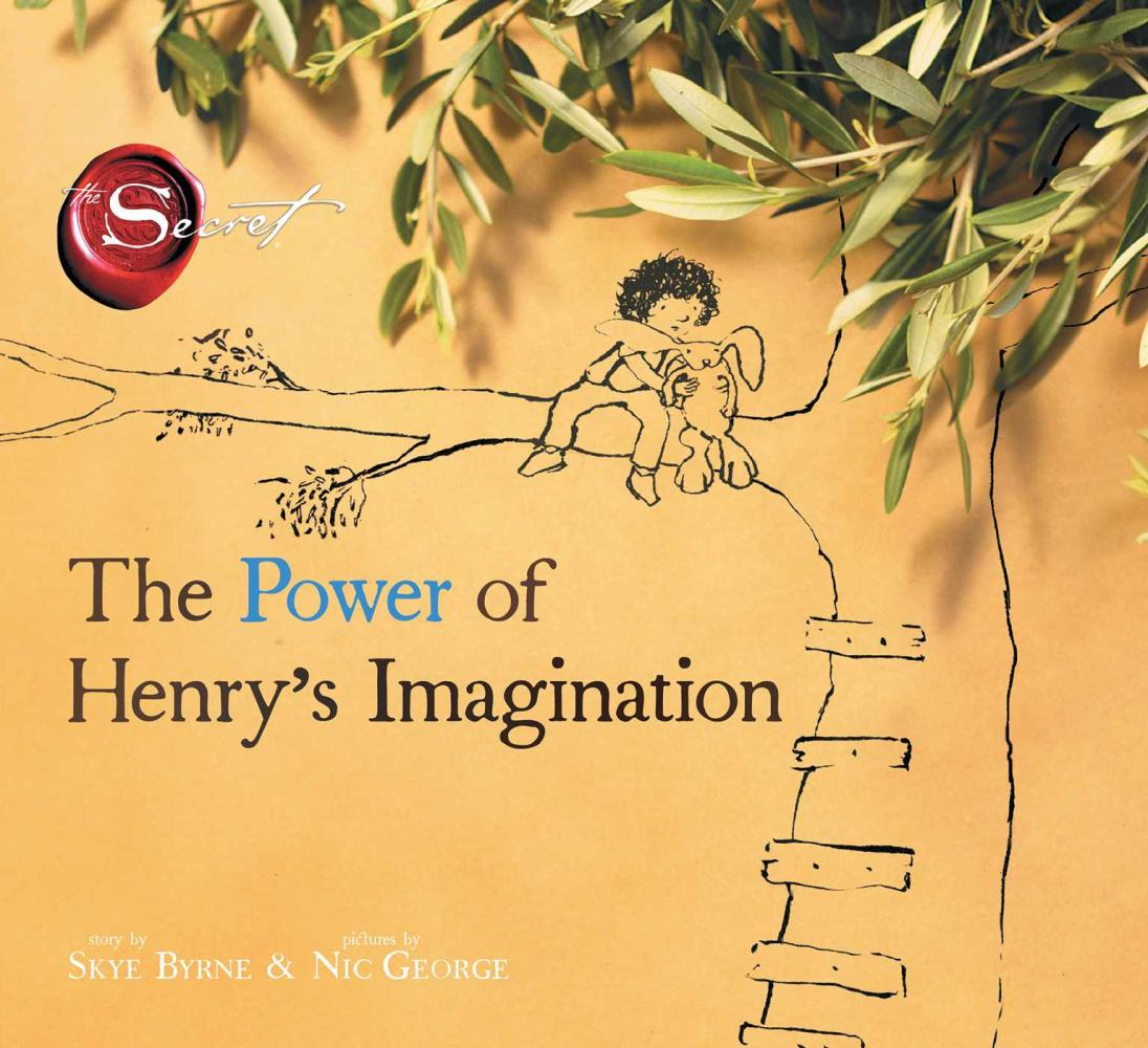 7. The Power of Henry's Imagination, by Skye Byrne and Nic George